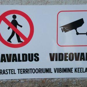 Eravaldus - videovalve , võõrastel territooriumil viibimine keelatud