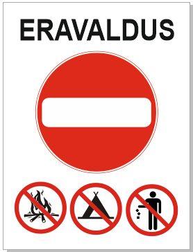 lõkke tegemine keelatud, telkimine keelatud, prügi mahaviskamine keelatud