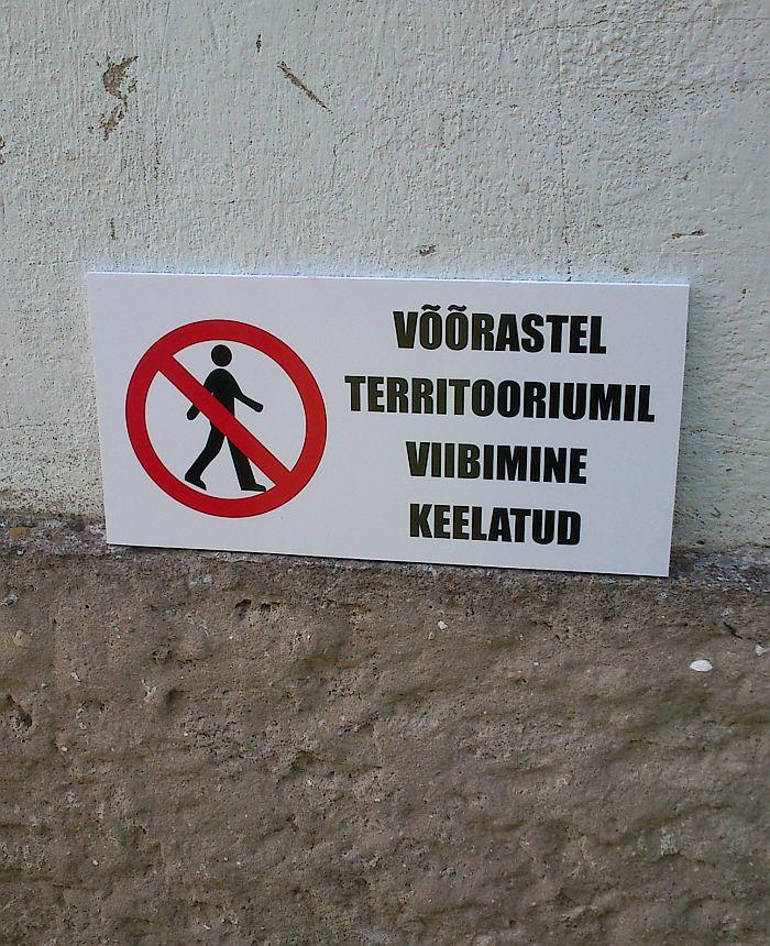 Silt võõrastele keelatud