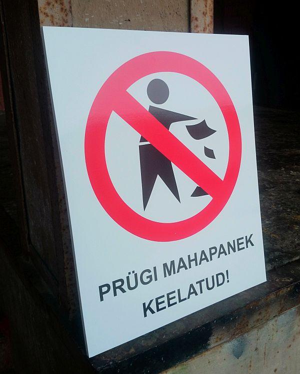 Prügi maha viskamine keelatud
