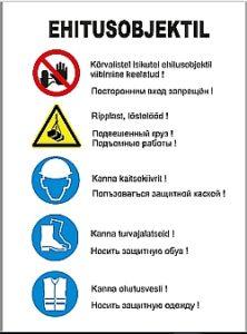 Ehitusobjektil võõrastel viibimine keelatud, kanna kaitsevesti, kanna kiivrit, kanna turvajalatseid, tõstetööd