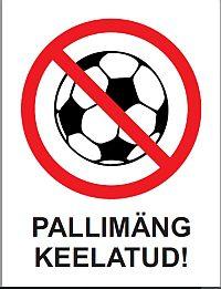 Silt pallimäng keelatud