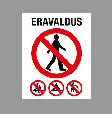 Eravaldus - lõkke tegemine, telkimine, prügi mahaviskamine keelatud