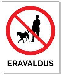 Koertega jalutamine keelatud eravaldus